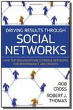 Driving results through social networks - John wiley