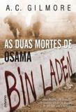 DUAS MORTES DE OSAMA BIN LADEN, AS  - 1ª - Alaude