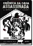 Duas Peças Adaptadas: Crônicas da Casa Assassinada e Depois Daquela Viagem - Giostri