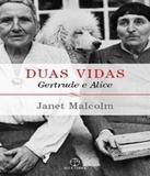 Duas Vidas - Gertrude E Alice - Paz e terra (record)