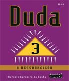 Duda - A Ressureicao - Vol 03 - Projeto