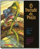 Duende da ponte, o - Brinque book