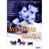 DVD - Aventuras No Alaska - Califórnia filmes