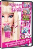 DVD - Cante Com Barbie - Universal studios
