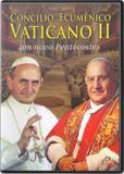 Dvd concilio ecumenico vaticano ii - Paulinas