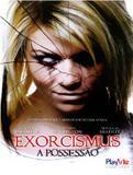 DVD - Exorcismus - A Possessão - Playarte