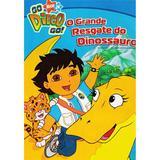 DVD - Go Diego Go! O Grande Resgate do Dinossauro - Paramount filmes