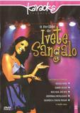 Dvd - karaoke o melhor de ivete sangalo - Eve