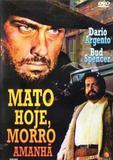DVD Mato Hoje Morro Amanhã - Universal