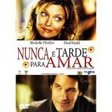 DVD - Nunca É Tarde Para Amar - Califórnia filmes