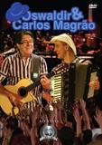 DVD Oswaldir  Carlos Magrão - Som livre