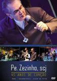 Dvd padre zezinho - 45 anos de canção ao vivo - Armazem