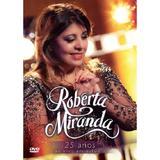 DVD Roberta Miranda - 25 Anos - Som livre