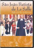 DVD São João Batista de La Salle, Padroeiro dos professores - Armazem