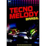 DVD Tecno Melody - Brasil - Som livre