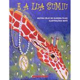 ... e A Lua Sumiu - Brinquebook