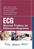 Ecg: Manual Prático De Eletrocardiograma - Atheneu