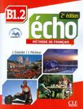 ECHO B1.2 - LIVRE + DVD-ROM - 2ª ED - Cle international - paris