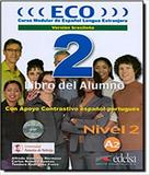 Eco 2 - Libro Del Alumno - Version Brasilena - Edelsa