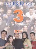 Eco 3  b2+ - libro del alumno - Edelsa (anaya)