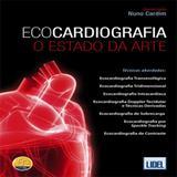 Ecocardiografia-O Estado da Arte - Lidel