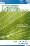 Ecologico e a teologia latino-americana, o - Sulina