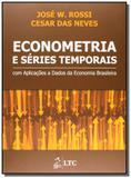 Econometria e series temporais com aplicacoes a da - Ltc editora