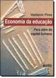 Economia da educacao - para alem do capital humano - Cortez