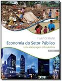 Economia do setor publico - uma abordagem  introdu - Ltc editora