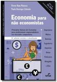 Economia para nao economistas - vol.4 - colecao pa - Senac