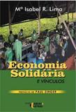 Economia solidária e vínculos - Ideias e letras