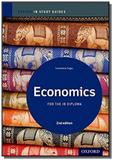 Economics for the ib diploma - study guide - 2nd ed - Oup - oxford university