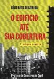 Edificio Ate Sua Cobertura, O - Vol.1 / Azeredo - Ed blucher
