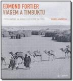 Edmond fortier - viagem a timbuktu - fotografia da - Literart