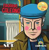 Eduardo Galeano para Meninas e Meninos - Sur