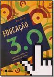 Educação 3.0 - Saraiva