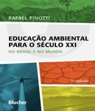 Educacao Ambiental Para O Seculo Xxi - 02 Ed - Edgard blucher