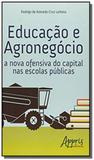 Educacao e agronegocio a nova ofensiva do capital - Appris