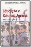 Educacao e reforma agraria: praticas educativas de - Xama