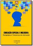 Educação Especial e Inclusiva: Pedagogias e Temáticas em discussão - Clube de autores