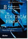 Educacao fisica - vol. 8 - Edgard blucher