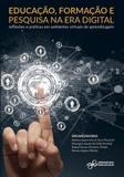 Educação formação e pesquisa na era digital - Artesanato educacional
