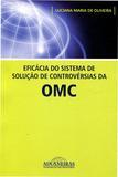 Eficácia do Sistema de Solução de Controvérsias da OMC - Aduaneiras
