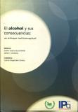 El Alcohol Y Sus Consecuencias:  Un Enfoque Multiconceptual - Minha editora