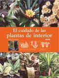 El Cuidado de Las Plantas de Interior - Blume