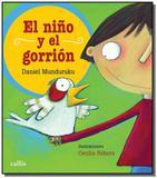 El nino y el gorrion - Itatiaia editora