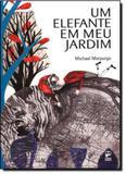 Elefante em Meu Jardim, Um - Panda books / original