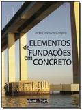 Elementos de fundacoes em concreto - Oficina de textos