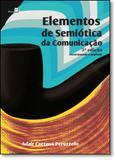 Elementos de Semiótica da Comunicação - Paco editorial