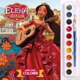 Elena de avalor - livro para colorir aquarela - Dcl difusao cultural